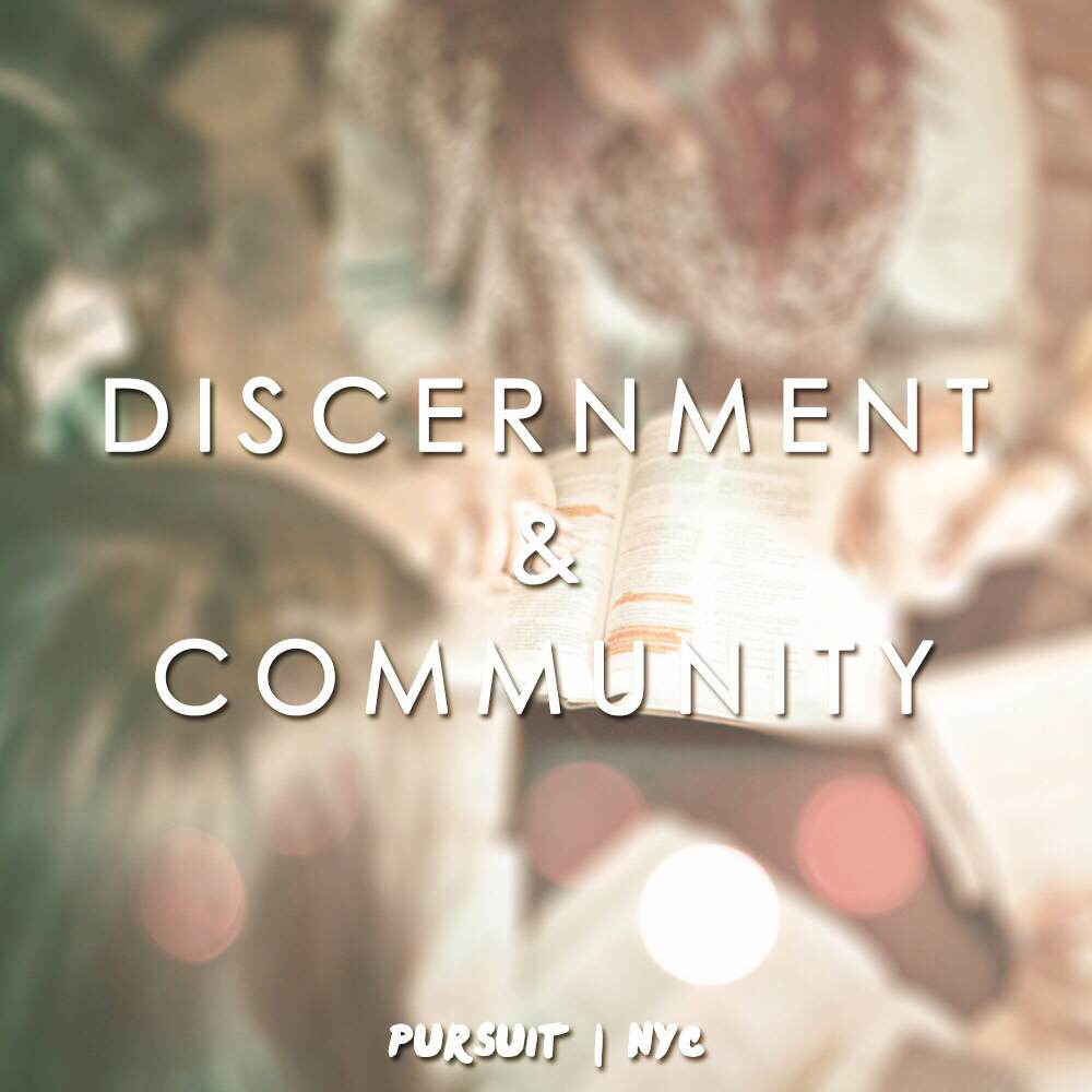 Discernment & Community