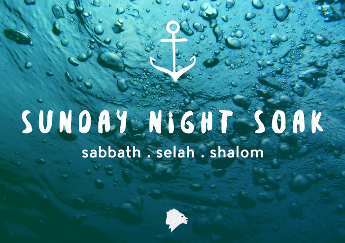 Sunday Night Soak