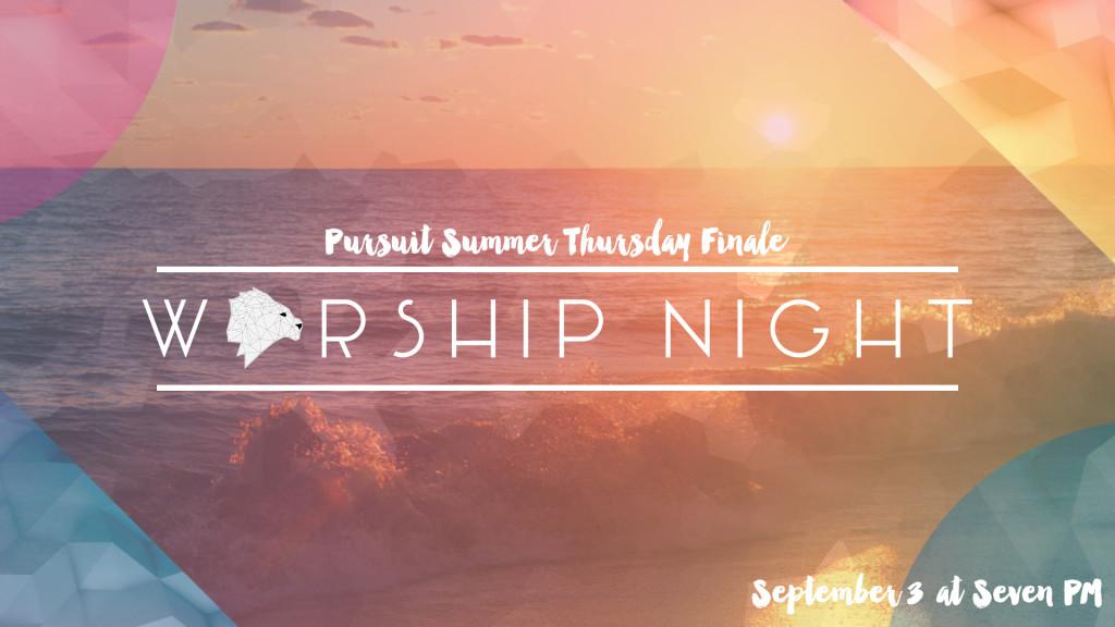 pursuit summer thurs finale worship