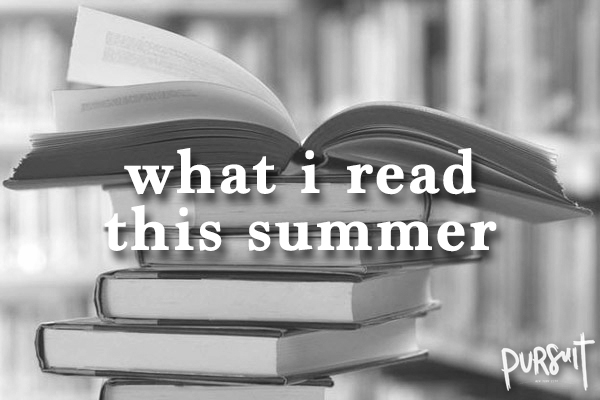 What I Read This Summer