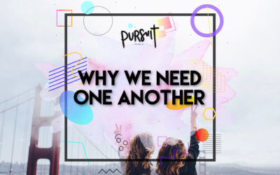Why We Need One Another