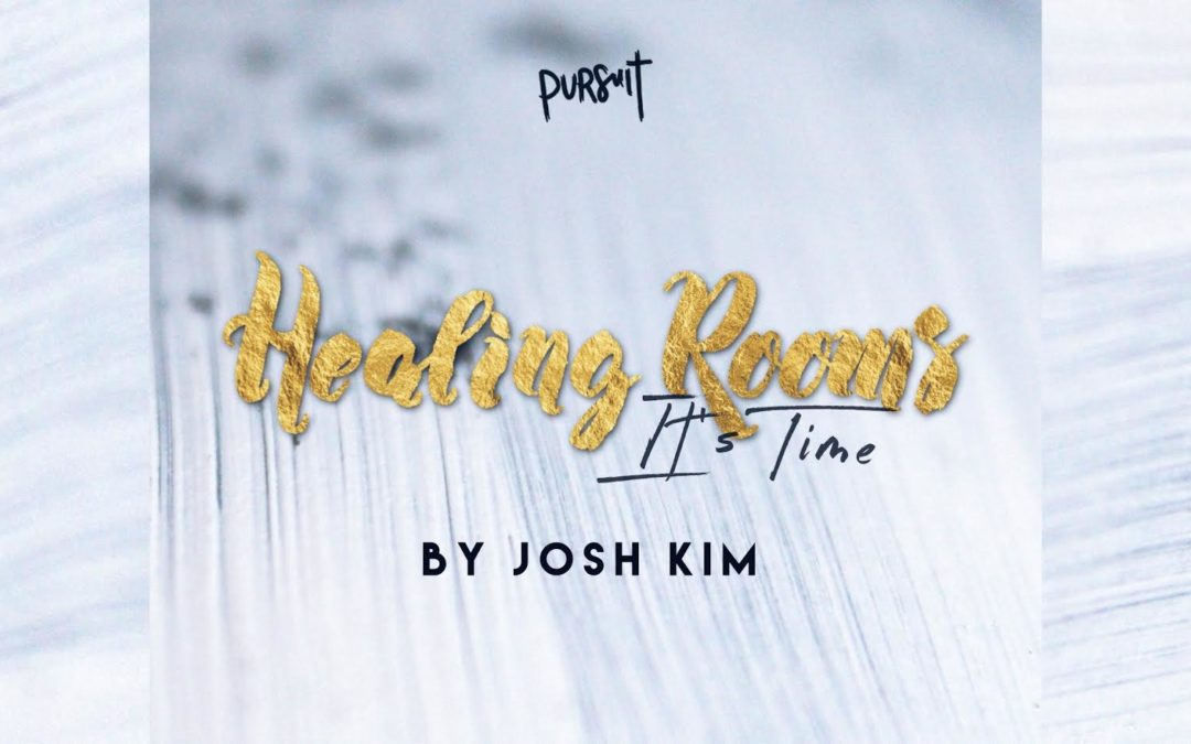Healing Rooms: It's Time