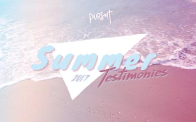 Summer Testimonies